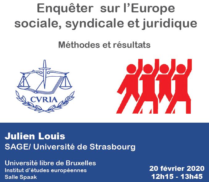 Enquêter sur l'Europe sociale, syndicale et juridique. Méthodes et résultats